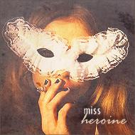 miss heroine