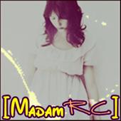 [Madam RC]
