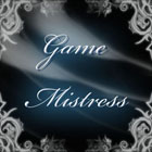 Game Mistress