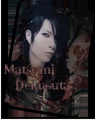 Matsumi Dekusuta