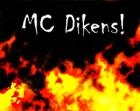 MC Dikens