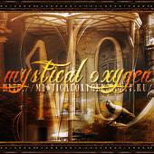Mystical Oxygen