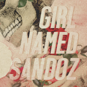 Girl Named Sandoz