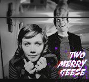 Two Merry Geese