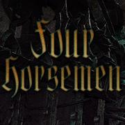 Four Horsemen [GM]